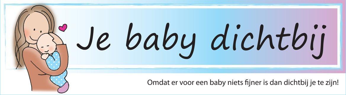 Je Baby Dichtbij