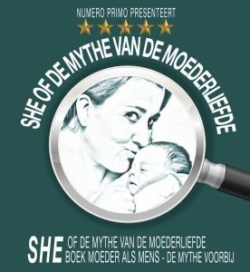 SHE of de Mythe van het moederschap